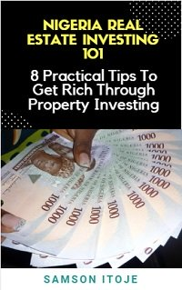 Nigeria Real Estate Investing 101